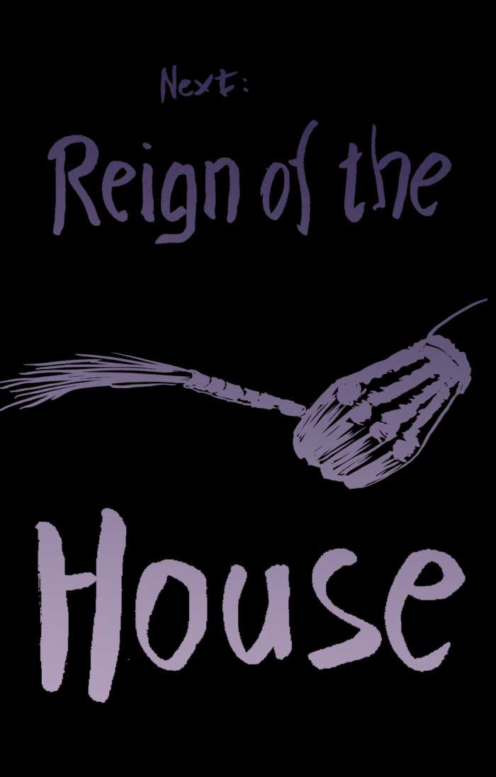 Reign of the House