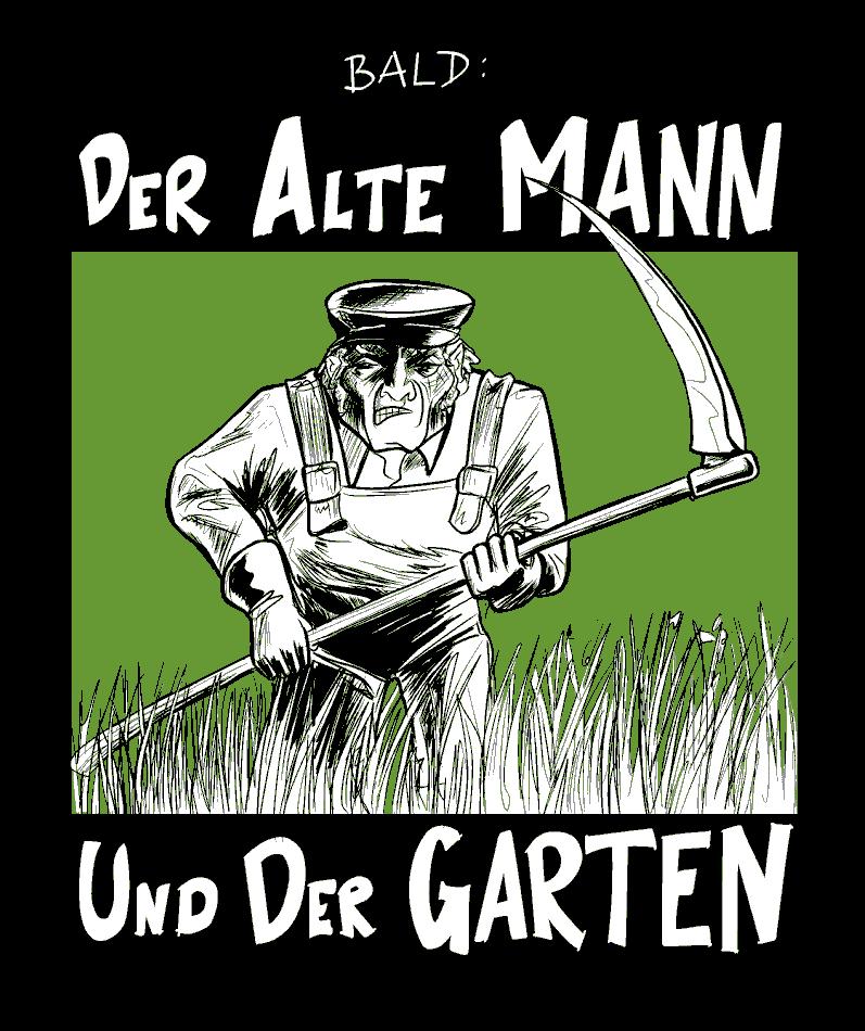 Der alte Mann und der Garten