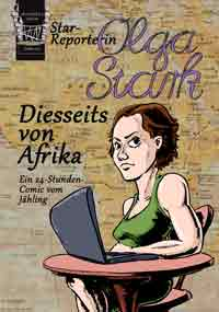 Starreporterin Olga Stark, Diesseits von Afrika
