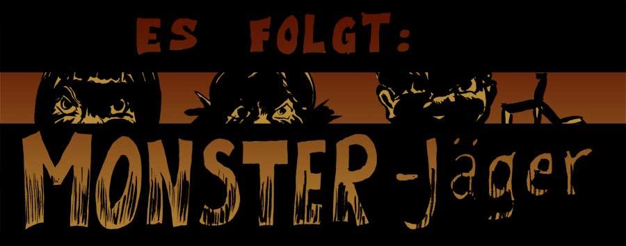 Ankündigung: Monster-Jäger